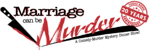 Marriage Can Be Murder Virtual Show