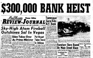 Las Vegas Newspapers and Magazines RJ Bank Heist