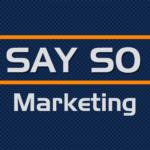 Say So Marketing
