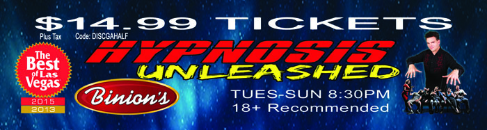 Hypnosis Unleashed at Binions Coupon
