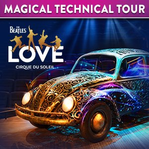 The Beatles LOVE by Cirque du Soleil's Magical Technical Tour