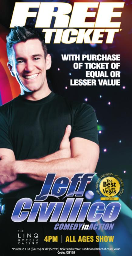 Jeff Civillico Comedy in Action Show ticket coupon Linq Hotel Las Vegas