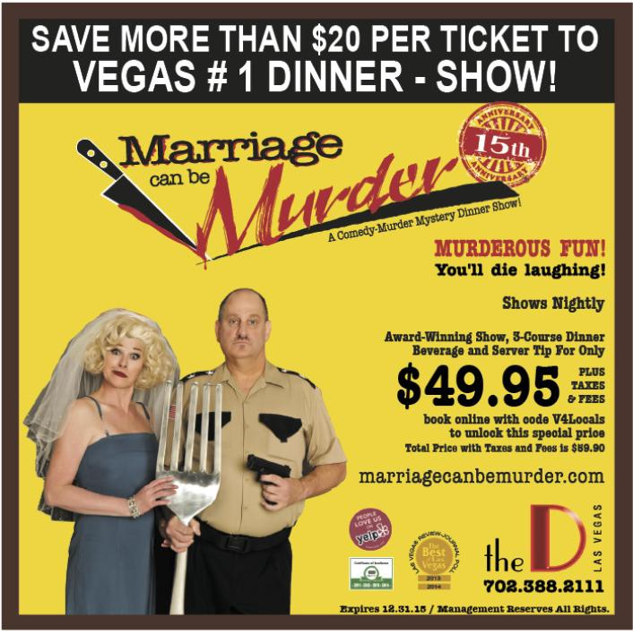 Marriage Can Be Murder Coupon Las Vegas The D Hotel Casino