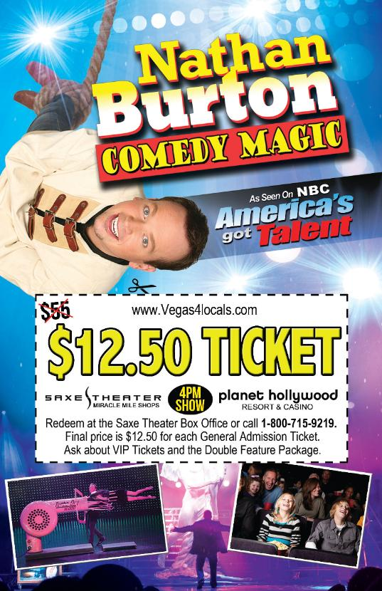 Nathan Burton Comedy Magic Show Ticket Coupon Las Vegas Saxe theater Miracle Mile Shops Planet Hollywood Hotel